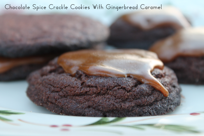 Chocolate Spice Crackle Cookies with Gingerbread Caramel